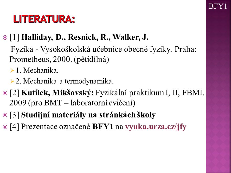 LITERATURA: [1] Halliday, D., Resnick, R., Walker, J.